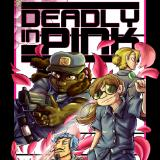 Deadly In Pink Poster