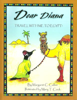 Book Cover - DEAR DIANA: TRAVEL WITH ME TO EGYPT