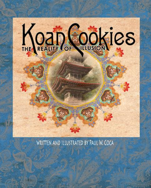 Koan Cookies: The Reality of Illusion (purchase on Amazon)