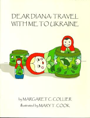 Book Cover - DEAR DIANA: TRAVEL WITH ME TO UKRAINE
