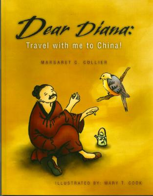 Book Cover - DEAR DIANA: TRAVEL WITH ME TO CHINA