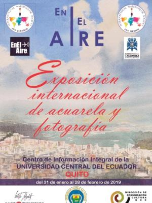 International Watercolor Exhibition UP IN THE AIR, Quito, 28.01.2019 - 28.02.2019