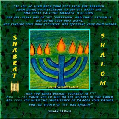 Isa 58: 13-14~Shabbat Shalom
