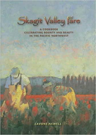 Skagit Valley Fare: A Cookbook